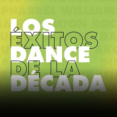 Los Éxitos Dance de la última década en LOS40