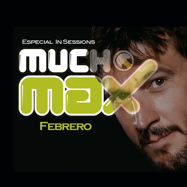 In Sessions: Especial Mucho Max