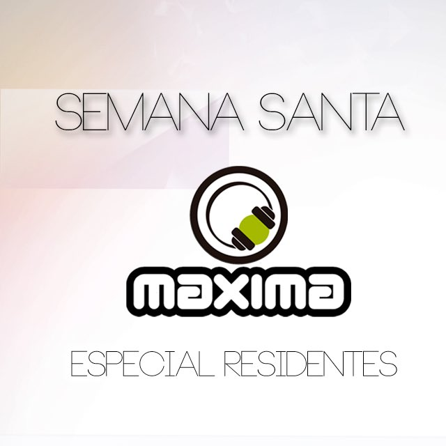 Especial Residentes en In Sessions Maxima FM.
