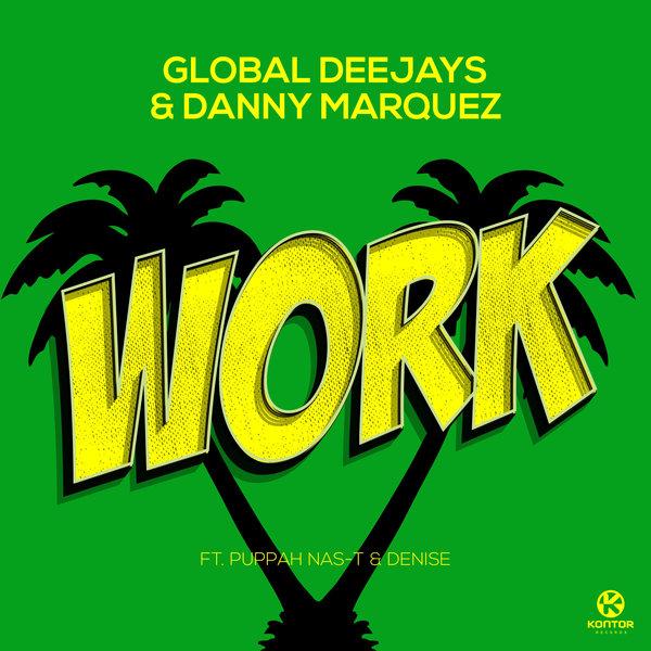 Maxima 51 Chart: Nº1 Global Deejays & Danny Marquez - Work.
