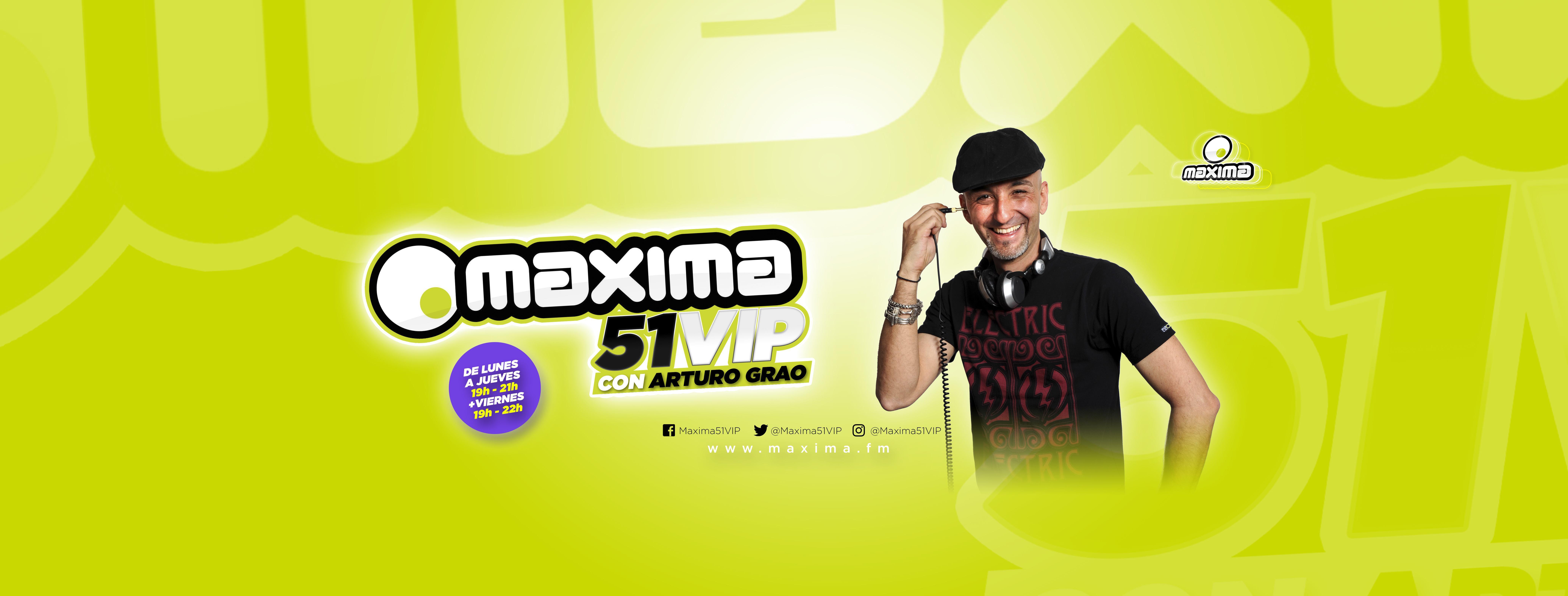 Hoy se estrena Maxima 51 VIP con Arturo Grao