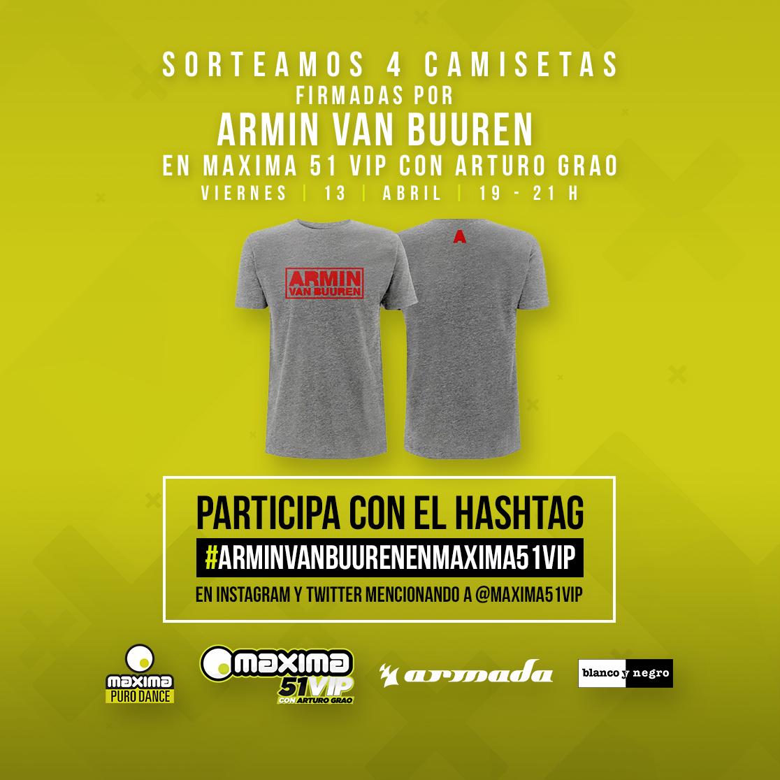 Maxima 51 VIP regala camisetas firmadas por Armin van Buuren