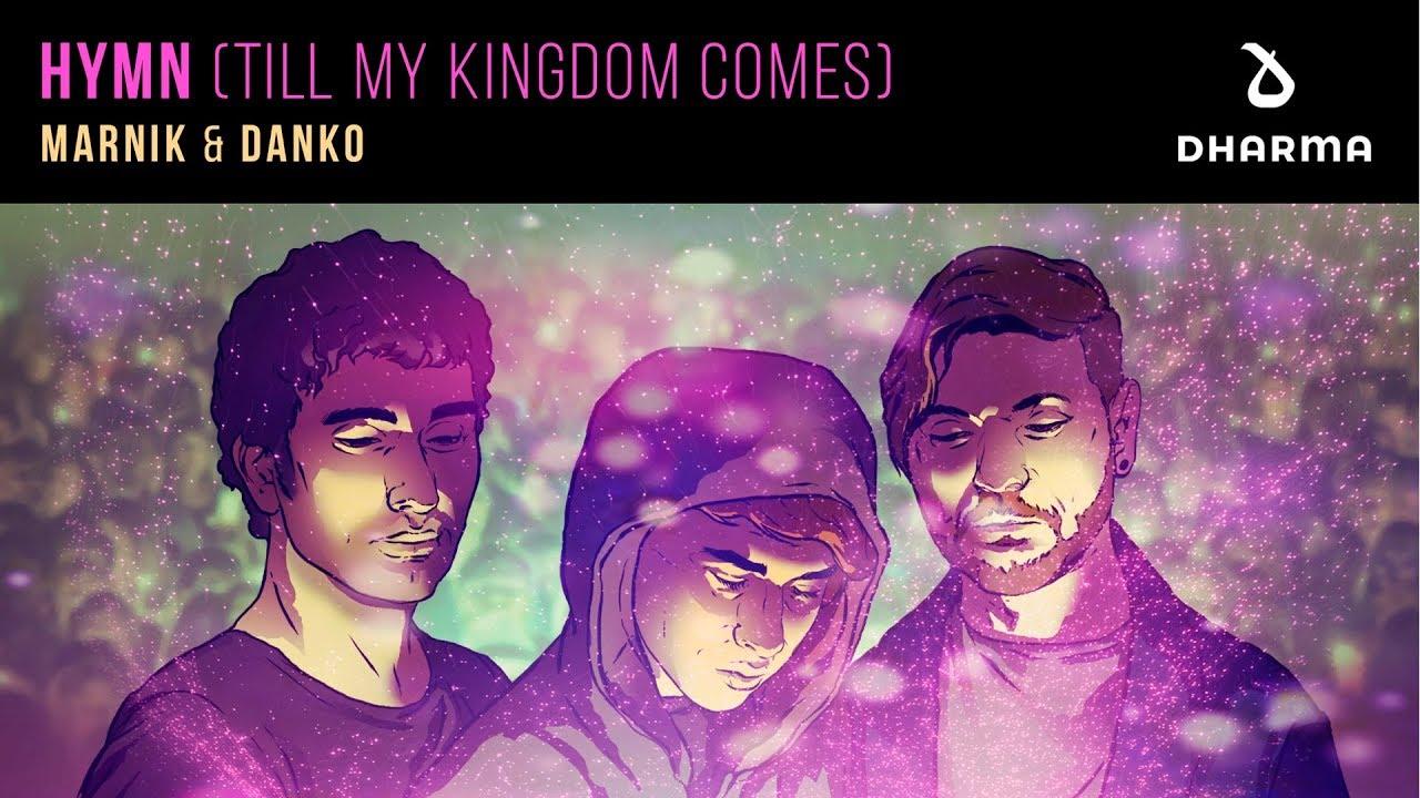 Marnik y Danko Nº1 con Hymn (Till My Kingdom Comes) en Maxima 51 Chart
